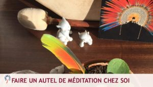 Autel de méditation chez soi