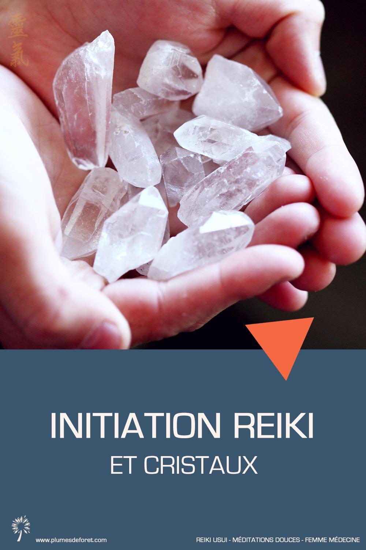 initiation au Reiki et cristaux